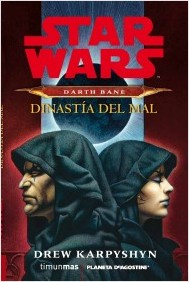 star-wars-darth-bane-dinastia-del-mal_9788415921332