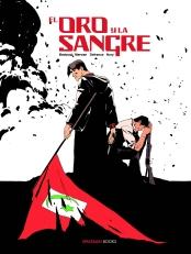 Cover EL ORO Y LA SANGRE vol 2 info