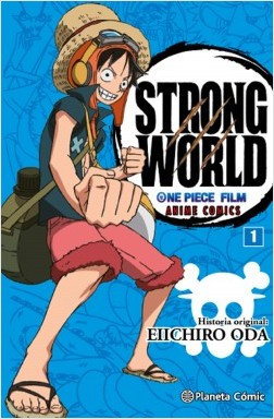portada_one-piece-strong-world-n01_eiichiro-oda_201601131229