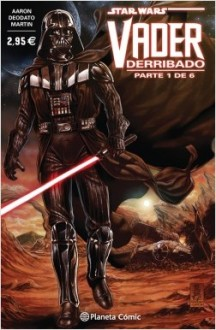 portada_star-wars-vader-derribado-n-01-parte-1-de-6_jason-aaron_201601151133